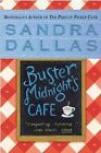 Buster Midnight's Cafe by Sandra Dallas (Paperback)