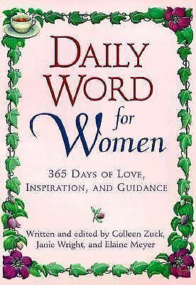 Daily Word for Women: 365 Days of Love, Inspiration, and Guidance Colleen Zuck,