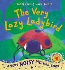 The Very Lazy Ladybird by Isobel Finn (Novelty book, 2011)