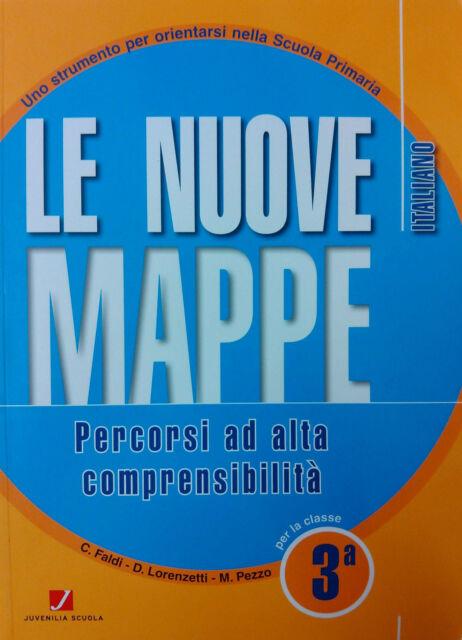 LE NUOVE MAPPE ITALIANO per la 3ª  Percorsi ad alta comprensibilità