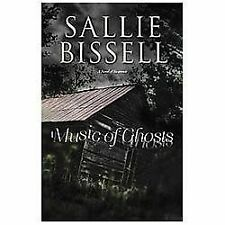 Music of Ghosts: A Novel of Suspense (A Mary Crow Novel), Bissell, Sallie, Good