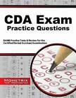 CDA Exam Practice Questions: DANB Practice Tests and Review for the Certified Dental Assistant Examination by Mometrix Media LLC (Paperback / softback, 2016)