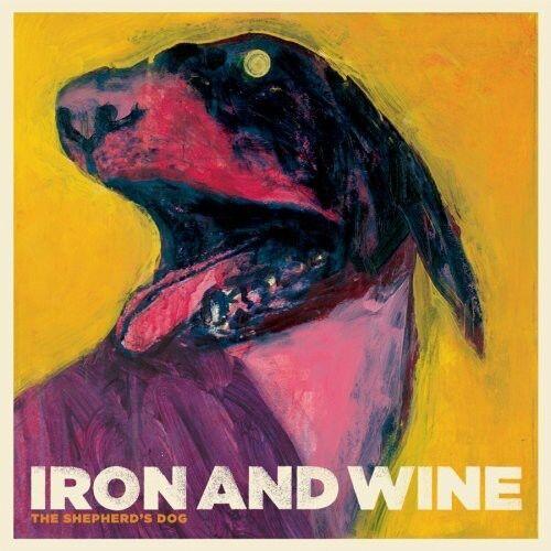 1 of 1 - Iron & Wine - Shepherd's Dog [New CD] Digipack Packaging