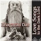 Bhagavan Das - Love Songs to the Dark Lord (2009)