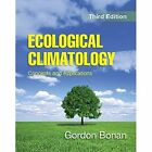 Ecological Climatology: Concepts and Applications by Gordon B. Bonan (Paperback, 2015)