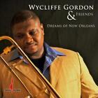 Dreams Of New Orleans von Wycliffe Gordon (2012)