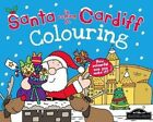 Santa is Coming to Cardiff Colouring by Hometown World (Paperback, 2013)
