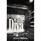 The Diva by Mione Anna Author 9781420880519