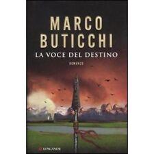 MARCO BUTICCHI - LA VOCE DEL DESTINO - LONGANESI