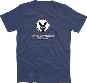 OHNE-KANINCHEN-FEHLT-MIR-WAS-T-Shirt-S-XXXL