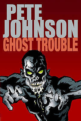 Johnson, Pete, Ghost Trouble, Very Good Book