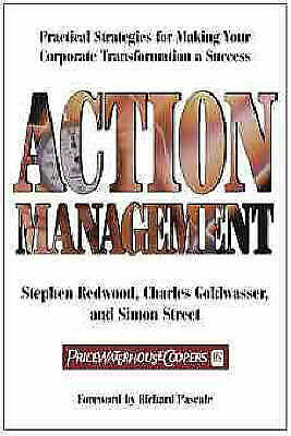 (Very Good)-Action Management : Practical Strategies for Making Your Corporate T