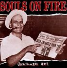Collars Up! by Souls on Fire (CD, Apr-2002, Knockout Entertainment)