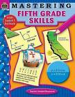 Mastering Fifth Grade Skills by Teacher Created Resources (Paperback / softback, 2006)