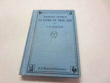 Anatole France Le Livre De Mon Ami F. B. Barton vintage 1930 Heath's Modern Lan.