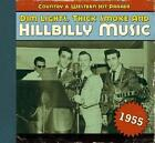 Dim Lights,Thick Smoke And Hillbilly Music 1955 von Various Artists (2009)