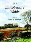 The Lincolnshire Wolds by David N. Robinson (Paperback, 2009)