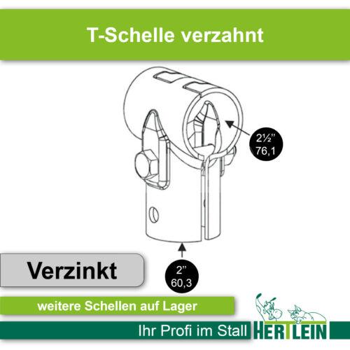 """76,1 x 60,3 verzahnt T-Schelle 2 1//2/"""" x 2/"""""""