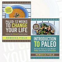 Rebecca Field Paleo Collection 12 Weeks to Change Your Life 2 Books Set NEW
