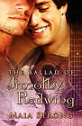 The Ballad of Jimothy Redwing by Maya Strong (Paperback, 2009)