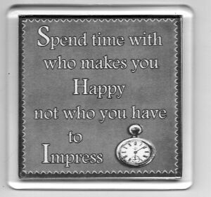 FRIDGE-MAGNET-Quotes-Saying-Gift-Present-Novelty-Funny-SPEND-TIME-WITH-BE-HAPPY