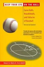 Keep Your Eye On the Ball: Curve Balls, Knuckleballs, and Fallacies of-ExLibrary