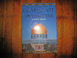 Details about Timeline history of Islamic Art and Architecture Nasser D   Khalili
