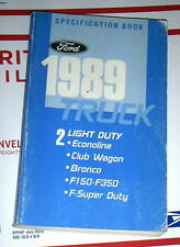 1989 FORD TRUCKS SPECIFICATIONS MANUAL F150 F250 350 + OTHERS DIESEL GAS 2WD 4WD