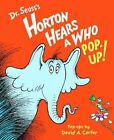 Horton Hears a Who Pop-Up! by Dr Seuss (Hardback, 2008)