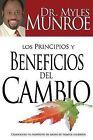 Los Principios y Beneficios del Cambio by Dr Myles Munroe (Paperback / softback, 2009)