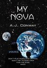My Nova by A J Conway (Hardback, 2012)