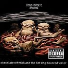 Chocolate Starfish and the Hotdog Flavored Water [Clean] [PA] by Limp Bizkit (CD, Jan-2006, Universal Distribution)