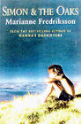 Simon and the Oaks by Marianne Fredriksson (Paperback, 2000)
