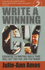 Write a Winning CV: Essential CV Writing Skills That Will Get You the Job You Want by Julie-Ann Amos (Paperback, 2003)