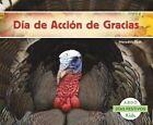 Dia de Accion de Gracias by Meredith Dash (Paperback / softback, 2015)