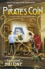 The Pirate's Coin by Marianne Malone (Hardback, 2013)
