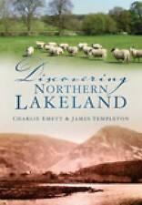 Discoring Northern Lakeland,Charlie Emett, James Templeton,New Book mon000001377