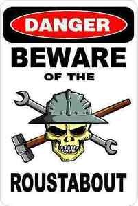 3-Danger-Beware-Of-The-Roustabout-Hard-Hat-Helmet-Sticker-H528