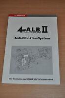 Werkstatthandbuch Aufbau und Funktion HONDA Anti-Blockier-System (1987)