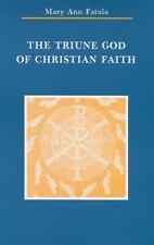 The Triune God of Christian Faith Zaccheus Studies New Testament