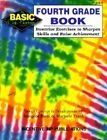 The Fourth Grade Book Inventive Exercises to Sharpen Skills and Raise Achieveme