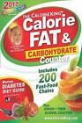 The Calorieking Calorie, Fat & Carbohydrate Counter by Allan Borushek (Paperback / softback, 2016)