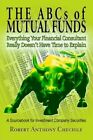 The ABCs of Mutual Funds 9780595330638 by Robert Anthony Chechile Book