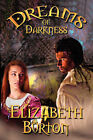 Dreams of Darkness: The Everdark Wars Book 1 by Elizabeth (Paperback, 2007)
