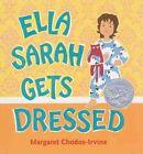 Ella Sarah Gets Dressed Book Margaret Chodos Irvine HB 0152164138 BAZ