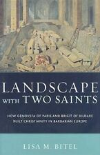 Landscape with Two Saints: How Genovefa of Paris and Brigit of Kildare Built Ch