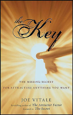 1 of 1 - The Key:Joe Vitale Hardback The Missing Secret for Attracting Anything You Want
