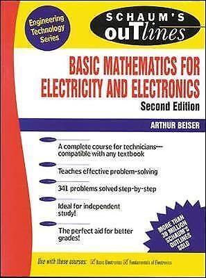 Schaum's Outline of Basic Mathematics for Electricity and Electronics by Beiser,