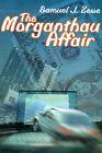 The Morganthau Affair by Samuel J Zewe (Paperback / softback, 2000)
