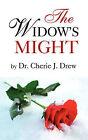 The Widow's Might by Cherie J Drew (Paperback / softback, 2008)